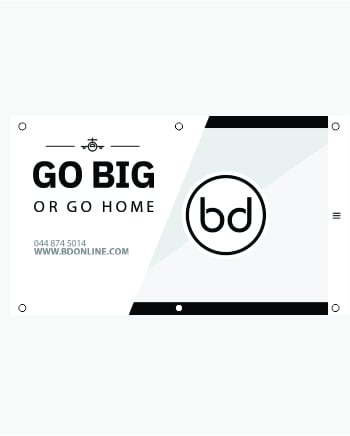 Banners | Go big or go home